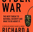 Richard Clarke: 'Cyber War Has Already Begun'