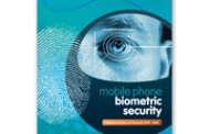 Goode Intelligence Report Says Biometric Mobile Market to Grow