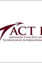 ACT I Receives DHS Acquisition Support Task Order; Michael Niggel Comments - top government contractors - best government contracting event