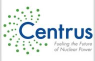 Centrus to Help Update American Centrifuge Uranium Enrichment Tech