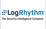 LogRhythm Gets DHS Certification to Offer Cybersecurity Platforms