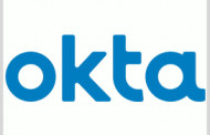 Okta Receives 'Moderate' FedRAMP Certification for Identity, Access Mgmt Platforms