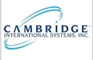 Cambridge International Systems Awarded $343M C5ISR Support Services Task Order