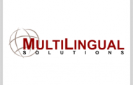 MultiLingual Solutions Awarded DIA Content Translation Contract