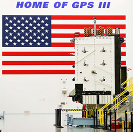USAF Completes Factory Mission Readiness Test on Lockheed-Built GPS III Satellite, Raytheon's OCX - top government contractors - best government contracting event