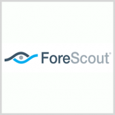 ForeScout to Help Secure Energy Infrastructure in Collaborative Effort - top government contractors - best government contracting event