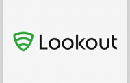 Lookout Releases DHS-Funded Mobile Security Platform; Vincent Sritapan Comments