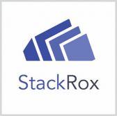 StackRox Secures In-Q-Tel Investment for Container Security Tech Dev't - top government contractors - best government contracting event