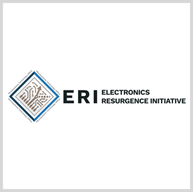 DARPA's Electronics Resurgence Initiative Enters Second Phase; Bill Chappell Quoted - top government contractors - best government contracting event