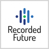 Recorded Future's Threat Intell Platform Included in DHS Approved Products List - top government contractors - best government contracting event