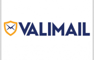Valimail Lands Contracts for Email Security Platform Implementation