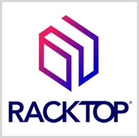 RackTop Systems Expects Latest Funding Round to Drive Sales, Product Expansion - top government contractors - best government contracting event