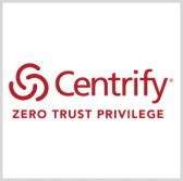 Centrify Gets FedRAMP Certification for Cloud-Based Privileged Access Mgmt Services - top government contractors - best government contracting event