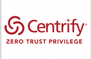Centrify Gets FedRAMP Certification for Cloud-Based Privileged Access Mgmt Services