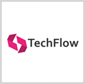 TechFlow Seeks to Help Address Public Sector Tech Requirements Through New Alliance - top government contractors - best government contracting event