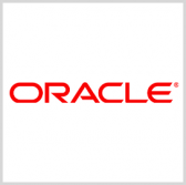 Oracle Report: Executives, Gov't Workers Cite IT Investment as Key Data Security Factor - top government contractors - best government contracting event