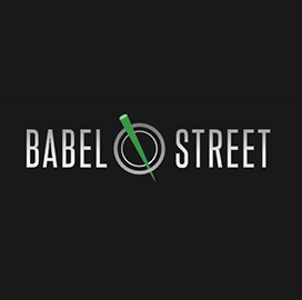 Dave Dillow Joins Babel Street to Lead Publicly Available Information Programs - top government contractors - best government contracting event