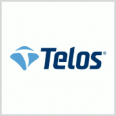 Telos Cyber Risk Mgmt Tech Approved for DHS CDM Program - top government contractors - best government contracting event