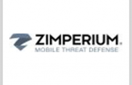 Zimperium Mobile Security Platform Listed Under FedRAMP