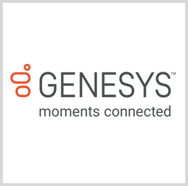 Genesys to Offer Automated Contact Center Services Under New GSA SIN - top government contractors - best government contracting event