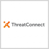 DHS Adds ThreatConnect Platform to Approved Network Security Mgmt Product List - top government contractors - best government contracting event