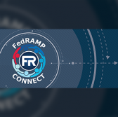 Four Firms Receive FedRAMP Priority Under Connect Initiative - top government contractors - best government contracting event