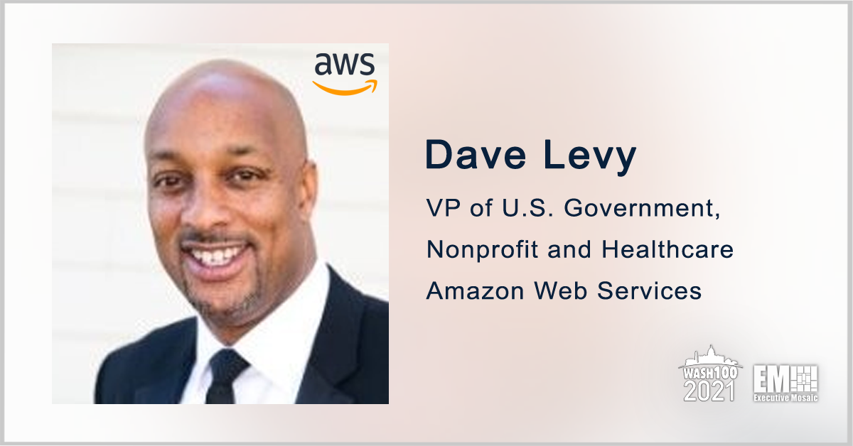 AWS' Dave Levy: Cloud Migration Via TMF Could Help Agencies Improve Cybersecurity, Citizen Services - top government contractors - best government contracting event
