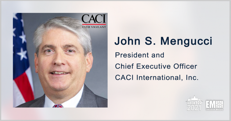 CACI International Recognized as Fortune 500 Company; CEO John Mengucci Quoted - top government contractors - best government contracting event