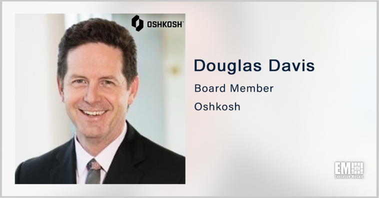 Former Intel Exec Douglas Davis to Join Oshkosh Board - top government contractors - best government contracting event