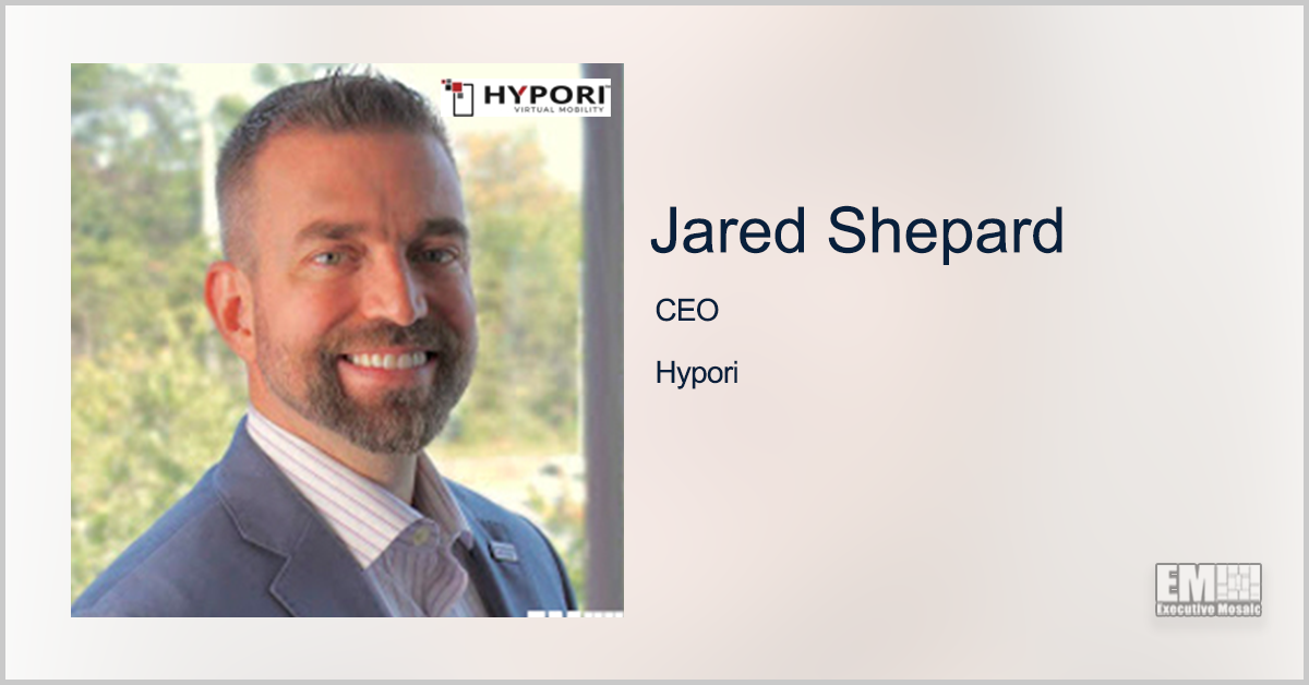 Hypori Closes Series A Investment Led by GreatPoint Ventures; CEO Jared Shepard Quoted - top government contractors - best government contracting event