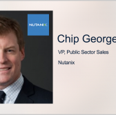 Nutanix's Chip George: Agencies Must Embrace Hybrid Work Model to Help Meet Modern Demands - top government contractors - best government contracting event