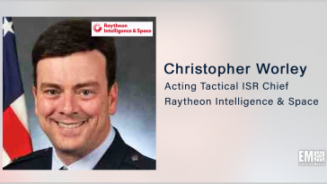 Raytheon Execs Cite Potential Benefits of Open-Systems Architecture to US Military; Christopher Worley Quoted - top government contractors - best government contracting event
